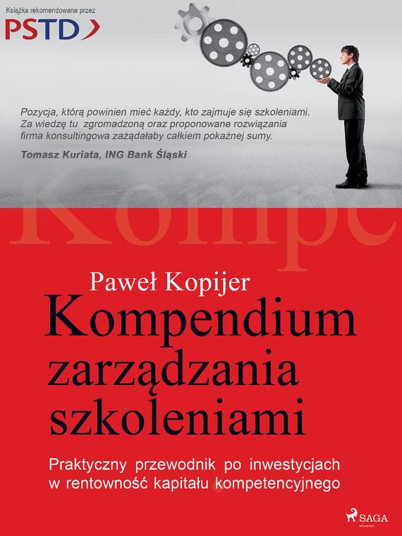 okładka Kompendium zarządzania szkoleniamiebook   epub, mobi   Kopijer Paweł