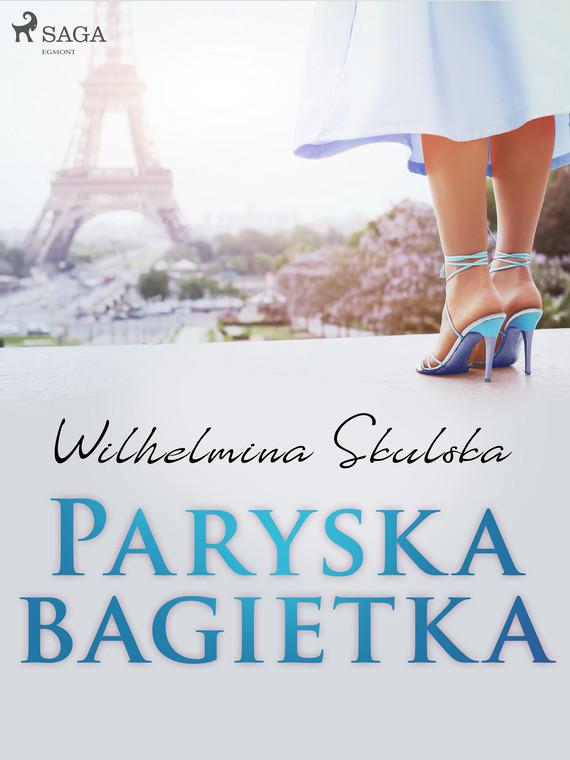 okładka Paryska bagietkaebook   epub, mobi   Wilhelmina Skulska