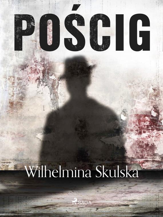 okładka Pościgebook   epub, mobi   Wilhelmina Skulska