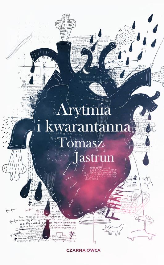 okładka Arytmia i kwarantannaebook | epub, mobi | Tomasz Jastrun