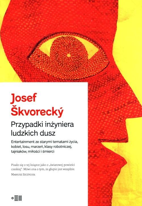 okładka Przypadki inżyniera ludzkich duszksiążka |  | Josef Škvorecký