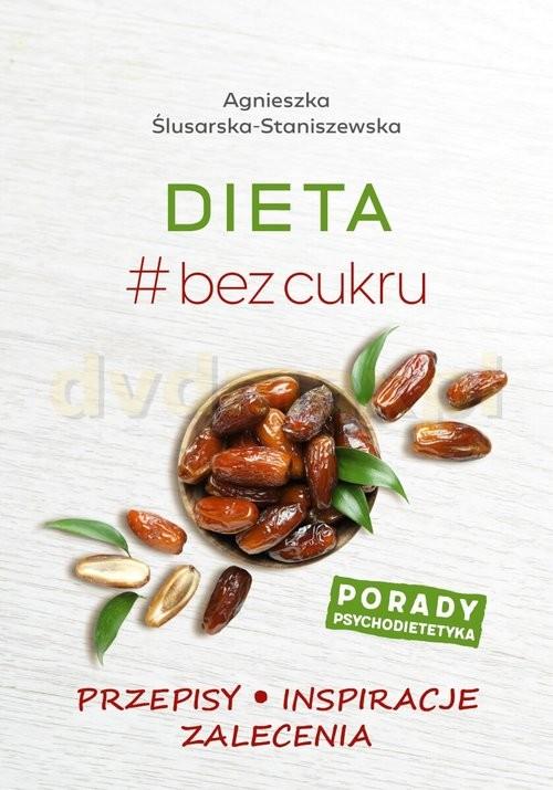 okładka Dieta # bez cukruksiążka      Ślusarska-Staniszewska Agnieszka
