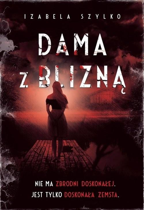 okładka Dama z bliznąksiążka      Izabela Szylko