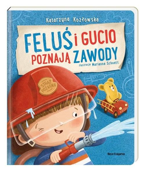 okładka Feluś i Gucio poznają zawodyksiążka |  | Katarzyna Kozłowska