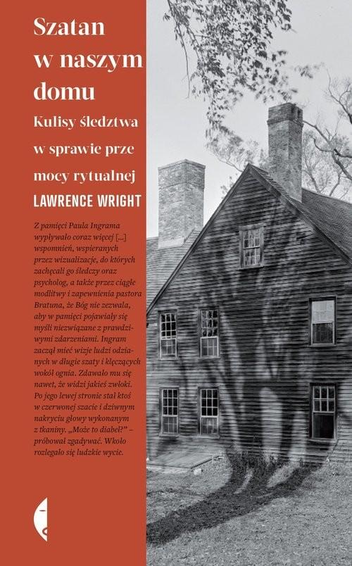 okładka Szatan w naszym domu Kulisy śledztwa w sprawie przemocy rytualnejksiążka |  | Lawrence Wright