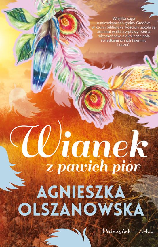 okładka Wianek z pawich piórebook | epub, mobi | Agnieszka Olszanowska