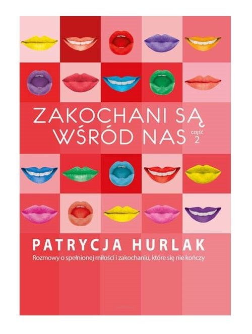 okładka Zakochani są wśród nas 2książka      Hurlak Patrycja