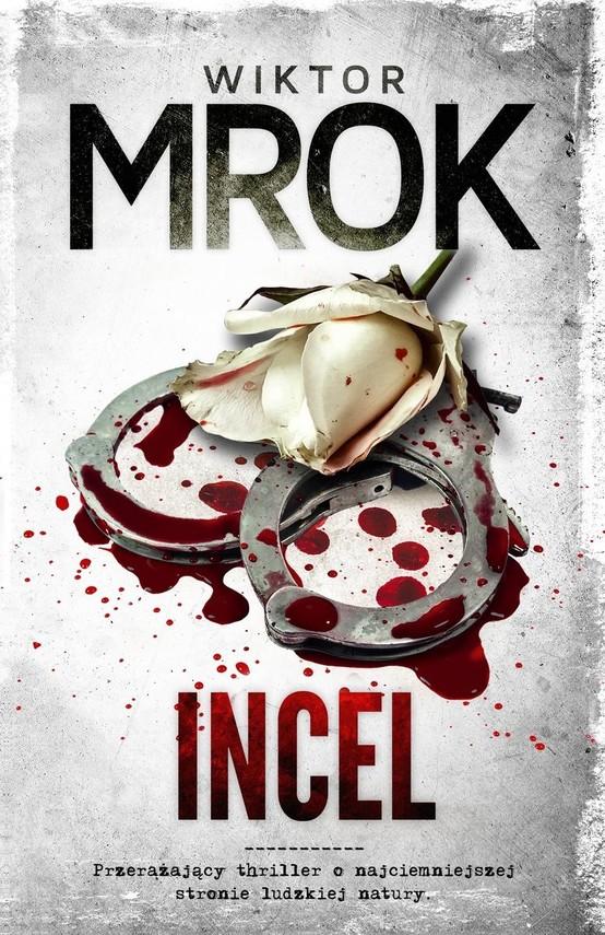 okładka Incelksiążka |  | Mrok Wiktor
