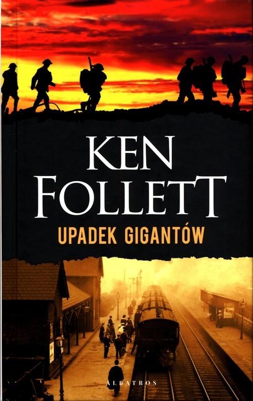 okładka Trylogia Stulecie Tom 1 Upadek gigantówksiążka |  | Follet Ken