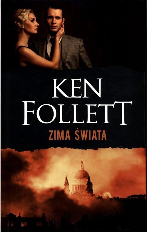 okładka Trylogia Stulecie Tom 2 Zima świataksiążka      Follet Ken