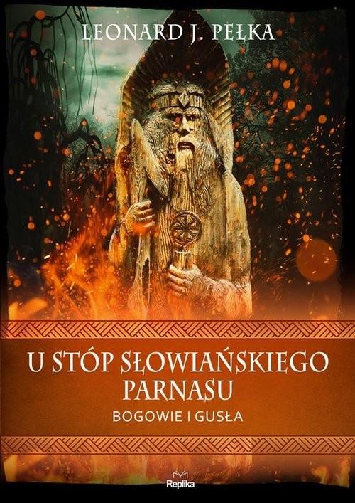 okładka U stóp słowiańskiego parnasu Bogowie i gusłaksiążka |  | Leonard J. Pełka