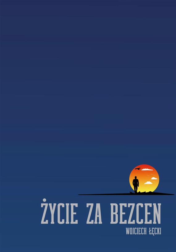 okładka Życie za bezcenebook   epub, mobi   Wojciech Łęcki