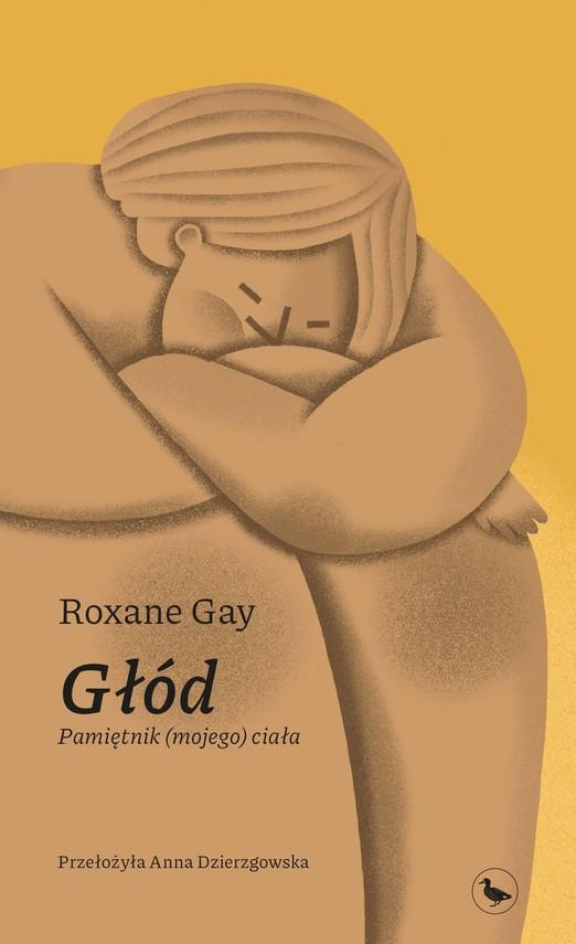okładka Głód. Pamiętnik (mojego) ciałaebook   epub, mobi   Roxane Gay