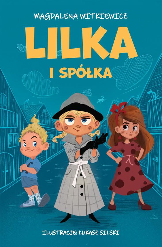 okładka Lilka i spółkaebook   epub, mobi   Magdalena Witkiewicz