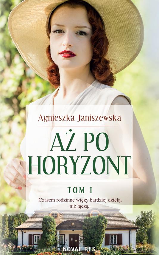 okładka Aż po horyzont tom Iebook | epub, mobi | Agnieszka Janiszewska