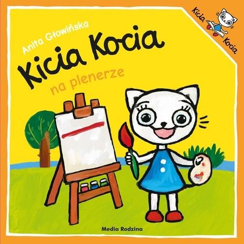 okładka Kicia Kocia na plenerzeksiążka      Anita Głowińska