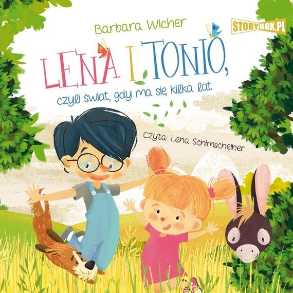 okładka Lena i Tonio, czyli świat, gdy ma się kilka lataudiobook | MP3 | Barbara Wicher