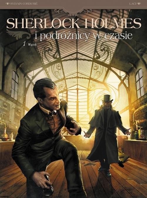 okładka Sherlock Holmes i podróżnicy w czasie Tom 1 Wątekksiążka      Sylvain Cordurie, Vladimir Krstić-Laci