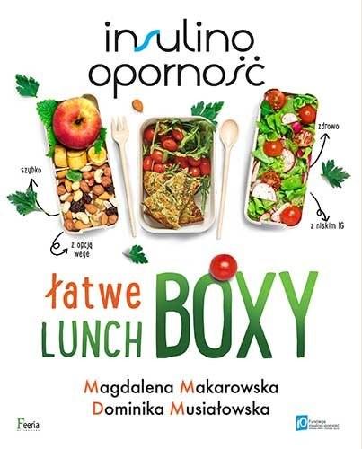 okładka Insulinooporność Łatwe lunchboxyksiążka |  | Magdalena Makarowska, Dominika Musiałowska