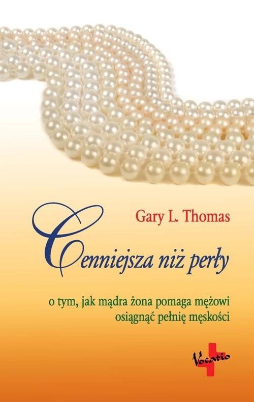okładka Cenniejsza Niż Perłyksiążka |  | L. Thomas Gary