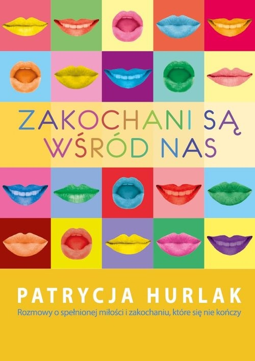 okładka Zakochani są wśród nasksiążka      Hurlak Patrycja