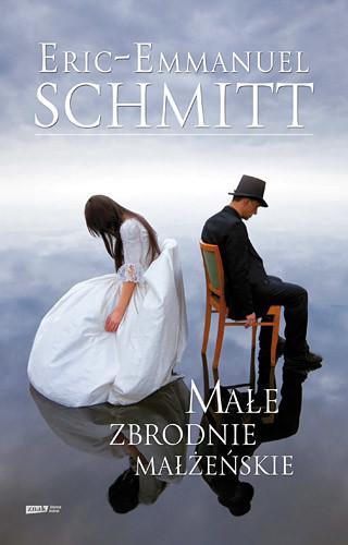 okładka Małe zbrodnie małżeńskieksiążka      Eric-Emmanuel Schmitt