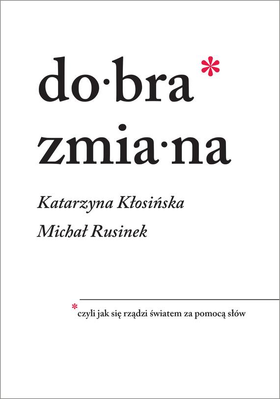 okładka Dobra zmianaebook   epub, mobi   Katarzyna Kłosińska, Michał Rusinek
