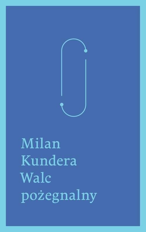 okładka Walc pożegnalnyksiążka |  | Kundera Milan