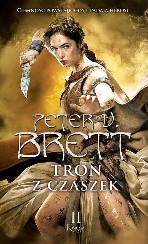 okładka Tron z czaszek Księga 2książka      Peter V. Brett