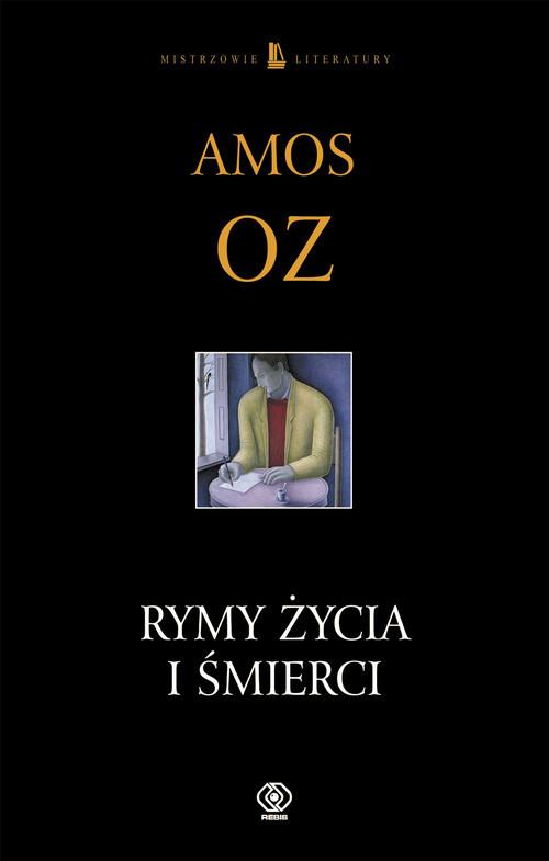 okładka Rymy życia i śmierciksiążka |  | Amos Oz