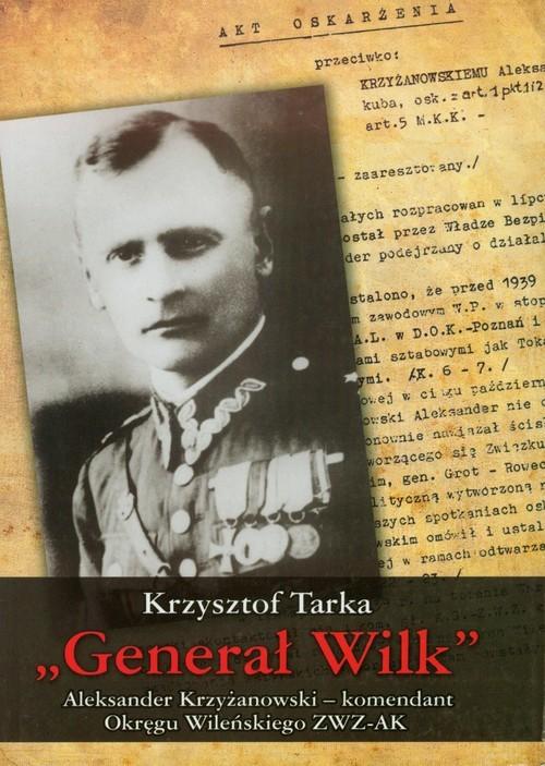 okładka Generał Wilkksiążka      Tarka Krzysztof