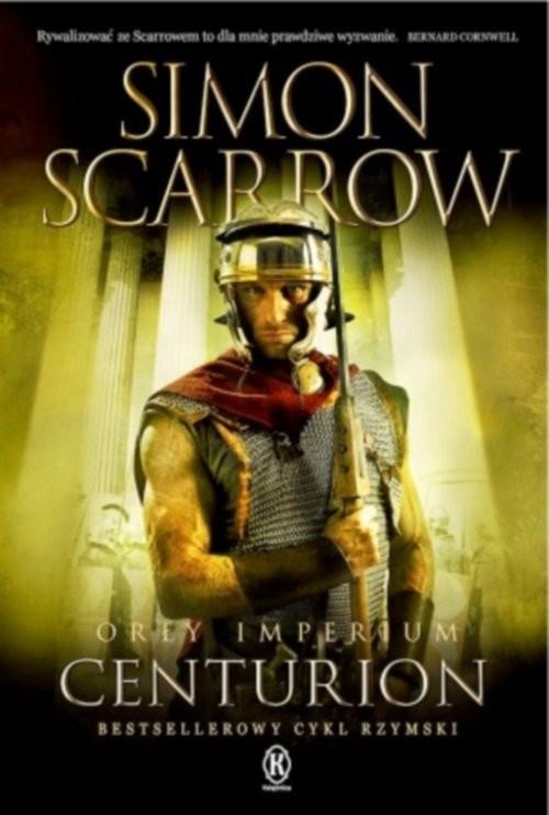 okładka Orły imperium 8 Centurionksiążka      Simon Scarrow