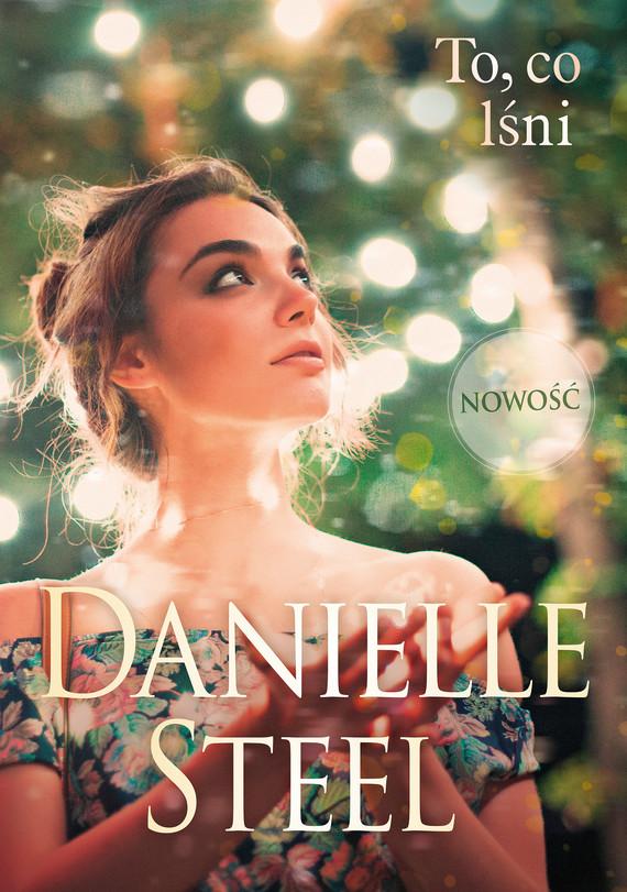 okładka To, co lśniebook | epub, mobi | Danielle Steel