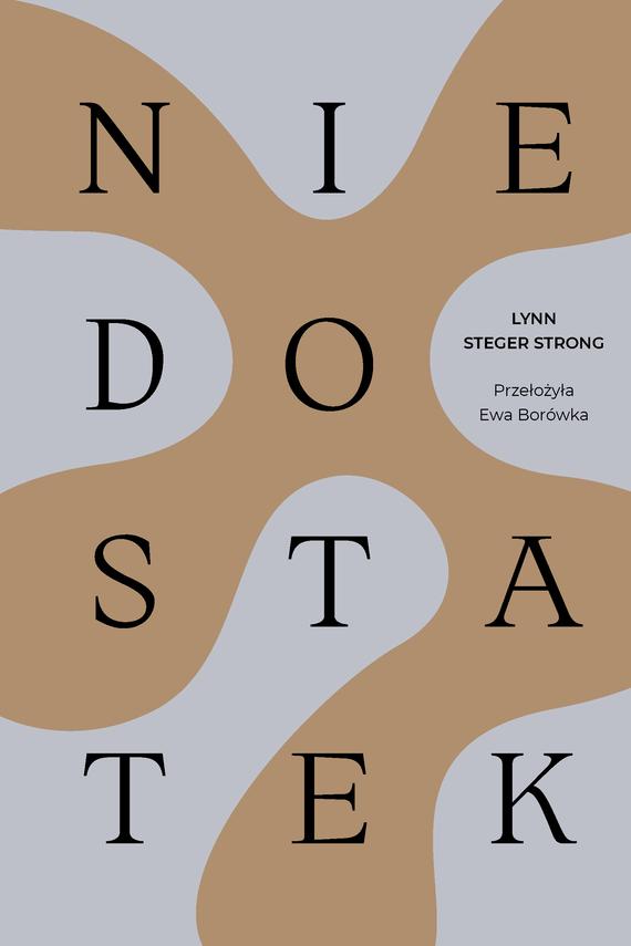 okładka Niedostatekebook | epub, mobi | Lynn Steger Strong