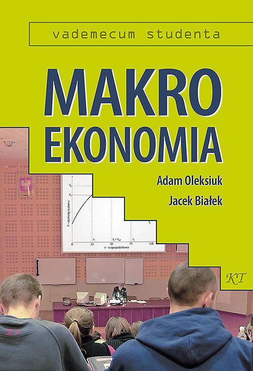 okładka Makroekonomia Vademecum studentaksiążka |  | Adam Oleksiuk, Jacek Białek