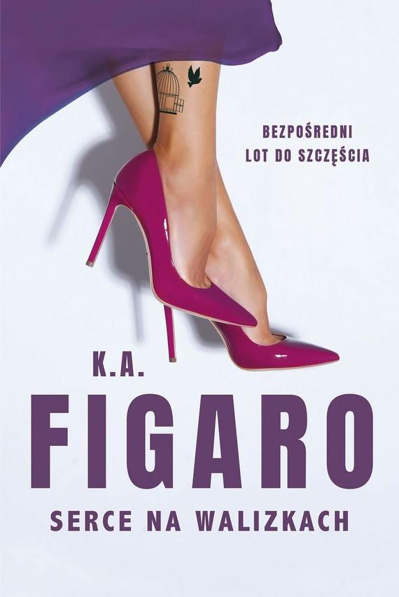 okładka Serce na walizkach książka      Figaro K.A.