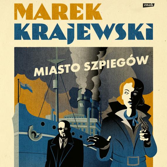 okładka Miasto szpiegówaudiobook | MP3 | Marek Krajewski