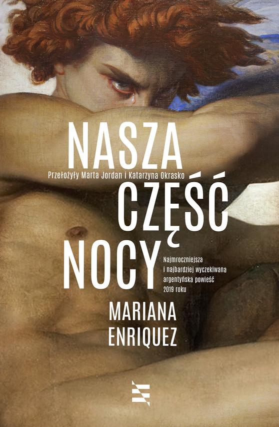 okładka Nasza część nocyebook | epub, mobi | Mariana Enríquez