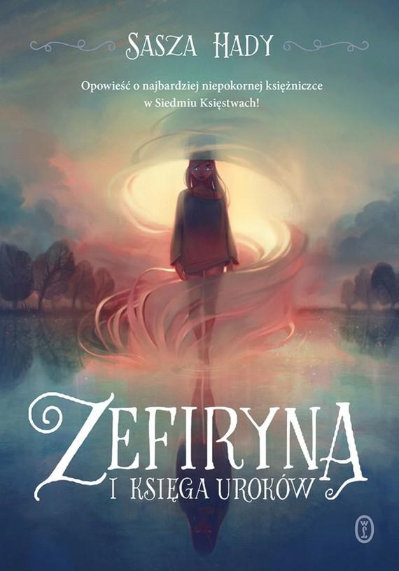okładka Zefiryna i księga uroków książka      Sasza Hady