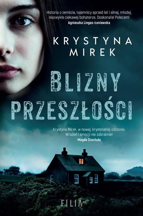 okładka Blizny przeszłościksiążka |  | Krystyna Mirek