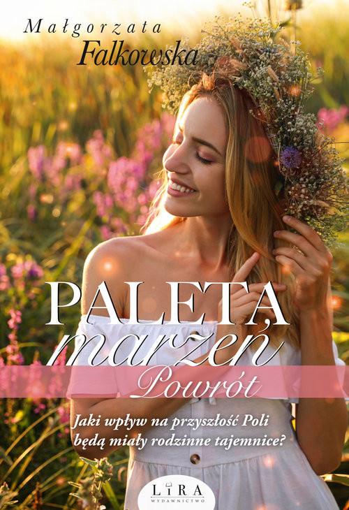 okładka Paleta marzeń Powrótksiążka |  | Małgorzata Falkowska