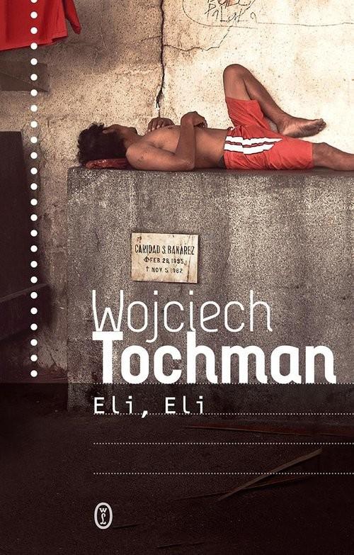 okładka Eli, Eliksiążka      Wojciech Tochman