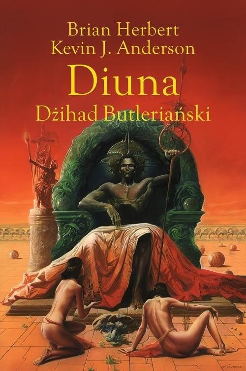 okładka Diuna Legendy Diuny 1 Dżihad Butleriańskiksiążka |  | Kevin J. Anderson, Brian Herbert, Wojciech Siudmak