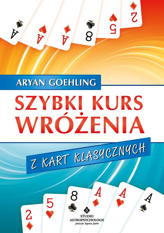 okładka Szybki kurs wróżenia z kart klasycznych - PDFebook   pdf   Aryan Goehling