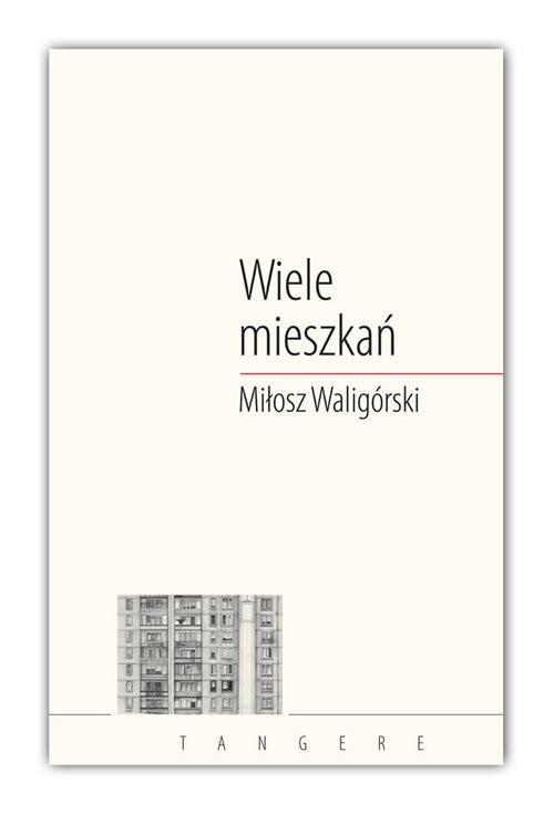 okładka Wiele mieszkańksiążka |  | Miłosz Waligórski