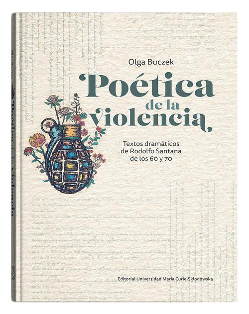 okładka Poética de la violencia Textos dramáticos de Rodolfo Santana de los 60 y 70książka |  | Buczek Olga