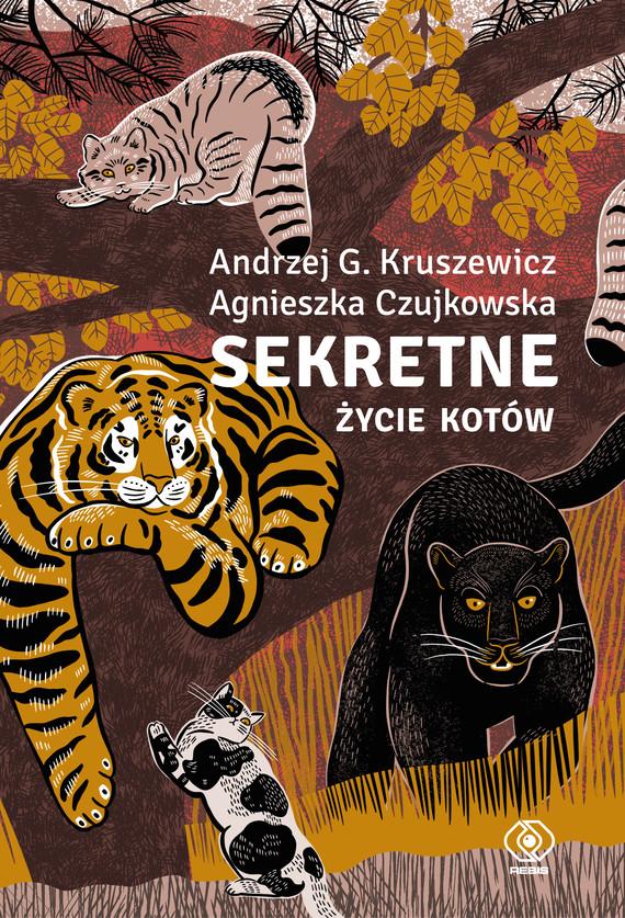 okładka Sekretne życie kotówebook   epub, mobi   Agnieszka Czujkowska, Kruszewicz Andrzej