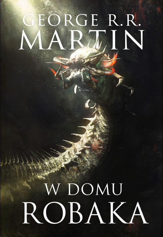 okładka W domu robakaebook | epub, mobi | George R.R. Martin