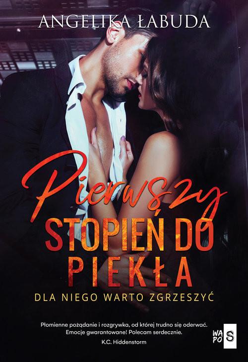 okładka Pierwszy stopień do piekłaksiążka |  | Łabuda Angelika
