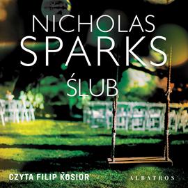 okładka Ślubaudiobook | MP3 | Nicholas Sparks